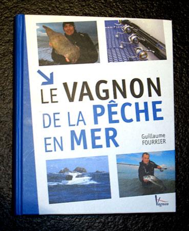 Livre : le Vagnon de la pêche en mer